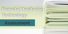 Remote monitoring assessment